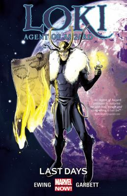 Cover image for Loki, agent of Asgard. Vol. 3, Last days
