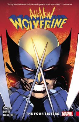 Cover image for All-new Wolverine. Vol. 1, The four sisters