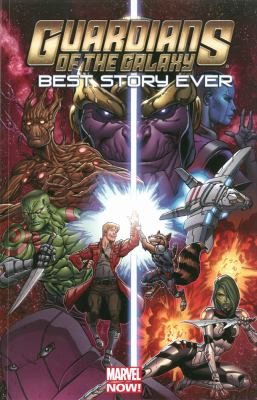 Cover image for Guardians of the galaxy : best story ever.