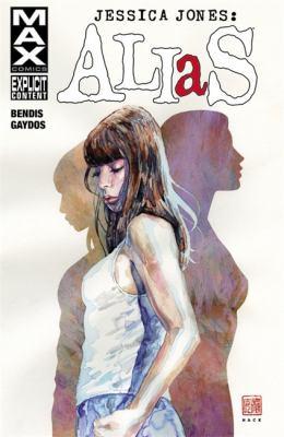 Cover image for Jessica Jones : Alias. Vol.1