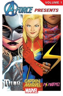 Cover image for A-Force presents. Volume 1.