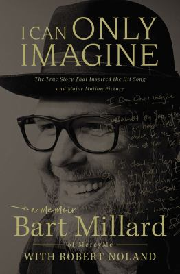 Cover image for I can only imagine : a memoir