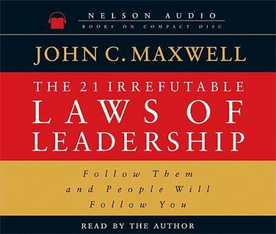 Cover image for The 21 irrefutable laws of leadership