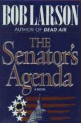 Cover image for The senator's agenda