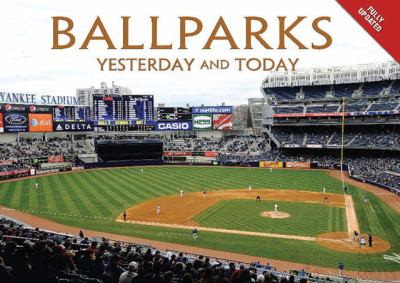 Cover image for Ballparks : yesterday and today