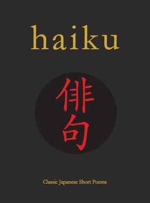 Cover image for Haiku : classic Japanese short poems