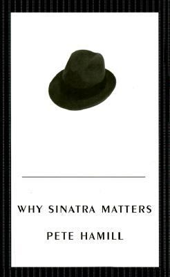 Cover image for Why Sinatra matters