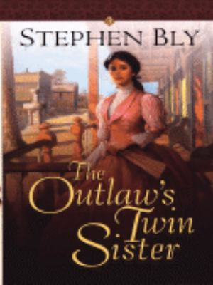 Cover image for The outlaw's twin sister