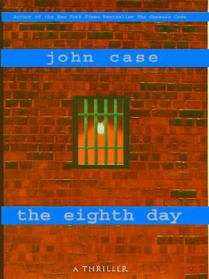 Cover image for The eighth day : a thriller
