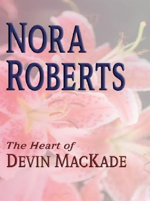 Cover image for The heart of Devin MacKade