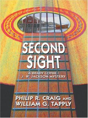 Cover image for Second sight : a Brady Coyne/J.W. Jackson mystery