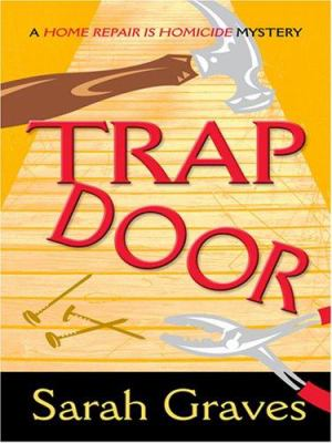 Cover image for Trap door : a home repair is homicide mystery