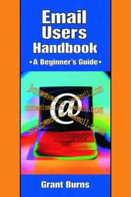 Cover image for Email users handbook : a beginner's guide