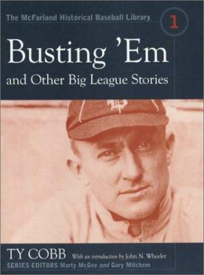 Cover image for Busting 'em, and other big league stories
