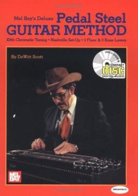 Cover image for Mel Bay's deluxe pedal steel guitar course : E9 chromatic tuning