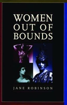 Cover image for Women out of bounds : the secret history of enterprising women