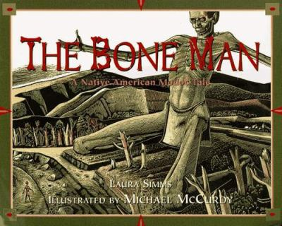 Cover image for The bone man : a Native American Modoc folktale