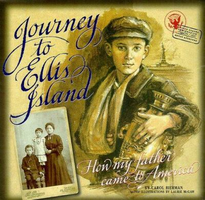 Cover image for Journey to Ellis Island : how my father came to America