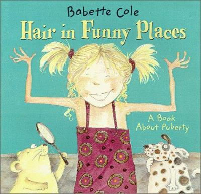 Cover image for Hair in funny places : a book about puberty