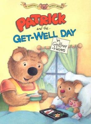 Cover image for Patrick and the get-well day