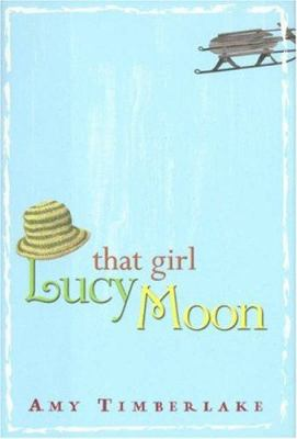 Cover image for That girl Lucy Moon