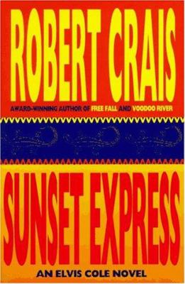 Cover image for Sunset express : a Elvis Cole novel