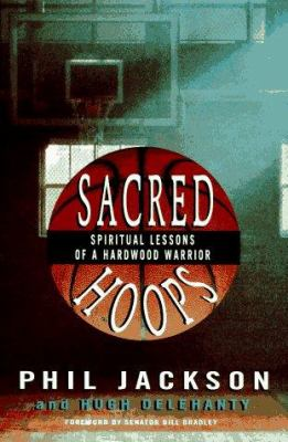 Cover image for Sacred hoops : spiritual lessons of a hardwood warrior