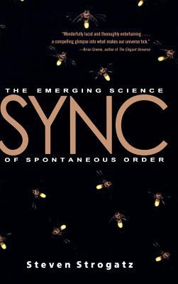 Cover image for Sync : the emerging science of spontaneous order