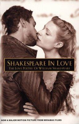 Cover image for Shakespeare in love : the love poetry of William Shakespeare