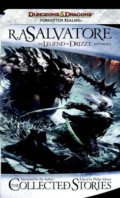 Cover image for The collected stories of R.A. Salvatore : the legend of Drizzt anthology