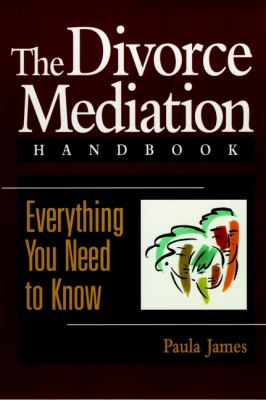 Cover image for The Divorce mediation handbook : everything you need to know