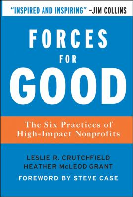 Cover image for Forces for good : the six practices of high-impact nonprofits