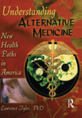 Cover image for Understanding alternative medicine : new health paths in America