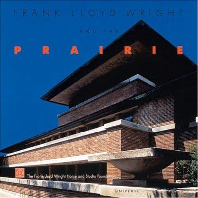 Cover image for Frank Lloyd Wright and the prairie