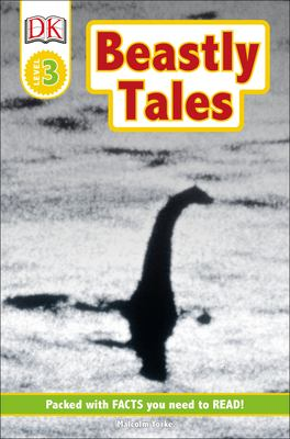 Cover image for Beastly tales : Yeti, Bigfoot, and the Loch Ness Monster