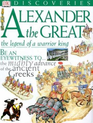 Cover image for Alexander the Great : the legend of a warrior king