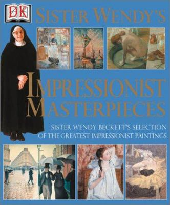 Cover image for Sister Wendy's Impressionist masterpieces