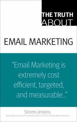 Cover image for The truth about email marketing