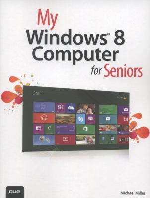 Cover image for My Windows 8 computer for seniors