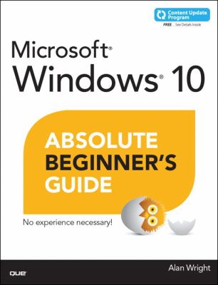 Cover image for Windows® 10 : absolute beginner's guide