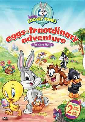 Cover image for Baby Looney Tunes. Eggs-traordinary adventure