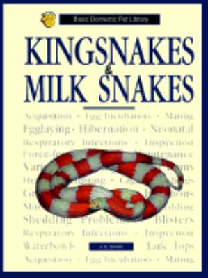 Cover image for Kingsnakes & milk snakes : a complete and up-to-date guide