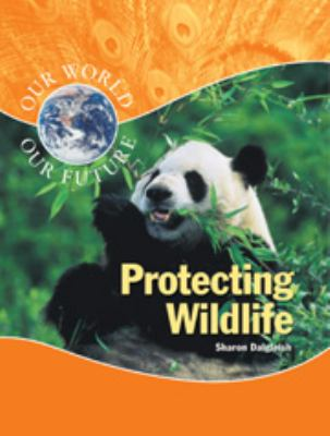 Cover image for Protecting wildlife