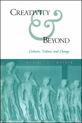 Cover image for Creativity & beyond : cultures, values, and change