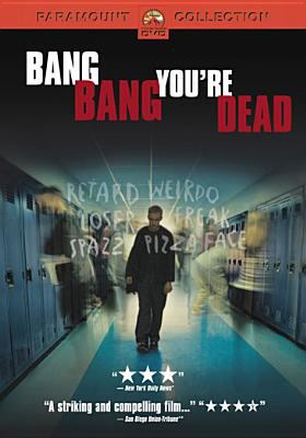 Cover image for Bang bang you're dead