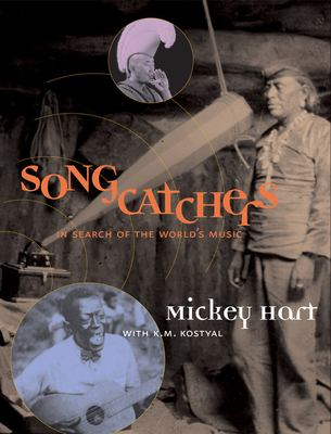 Cover image for Songcatchers : in search of the world's music