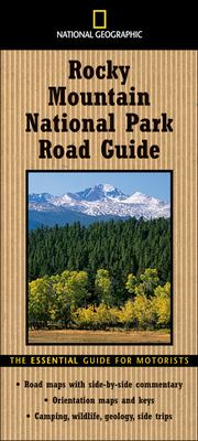 Cover image for National Geographic Rocky Mountain National Park road guide : the essential guide for motorists