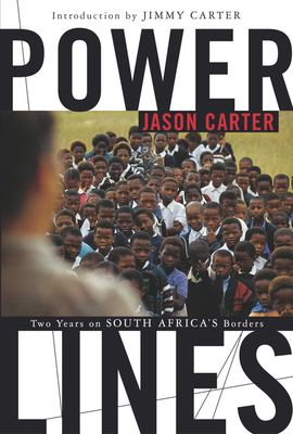 Cover image for Power lines : two years on South Africa's borders