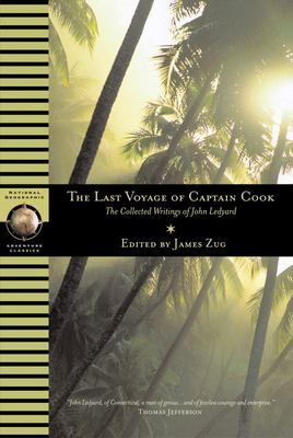 Cover image for The last voyage of Captain Cook : the collected writings of John Ledyard