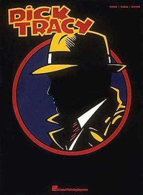 Cover image for Dick Tracy : piano, vocal, guitar.